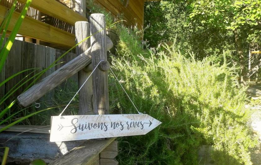 Location de vacances - Yourte à Barjac - Faites de votre vie un rêve, et de ce rêve une réalité
